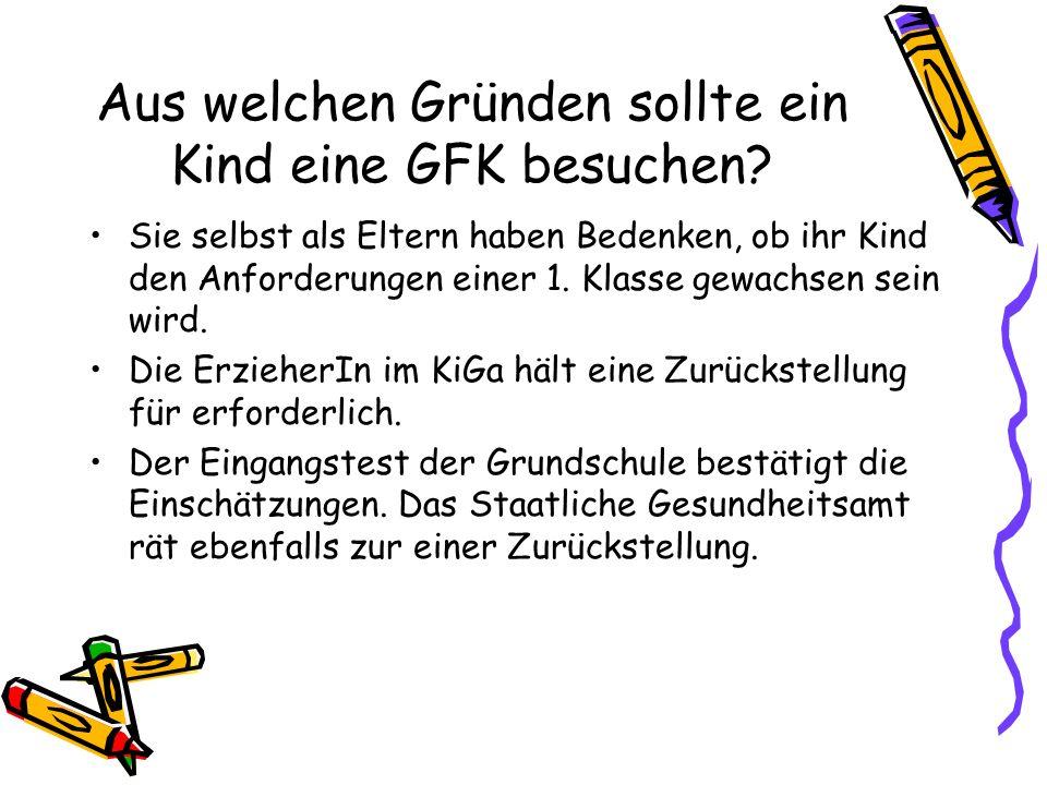 Aus welchen Gründen sollte ein Kind eine GFK besuchen
