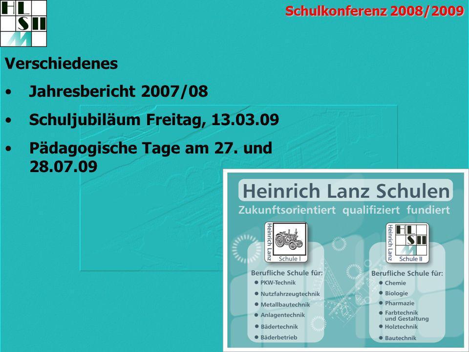 Schuljubiläum Freitag, 13.03.09 Pädagogische Tage am 27. und 28.07.09