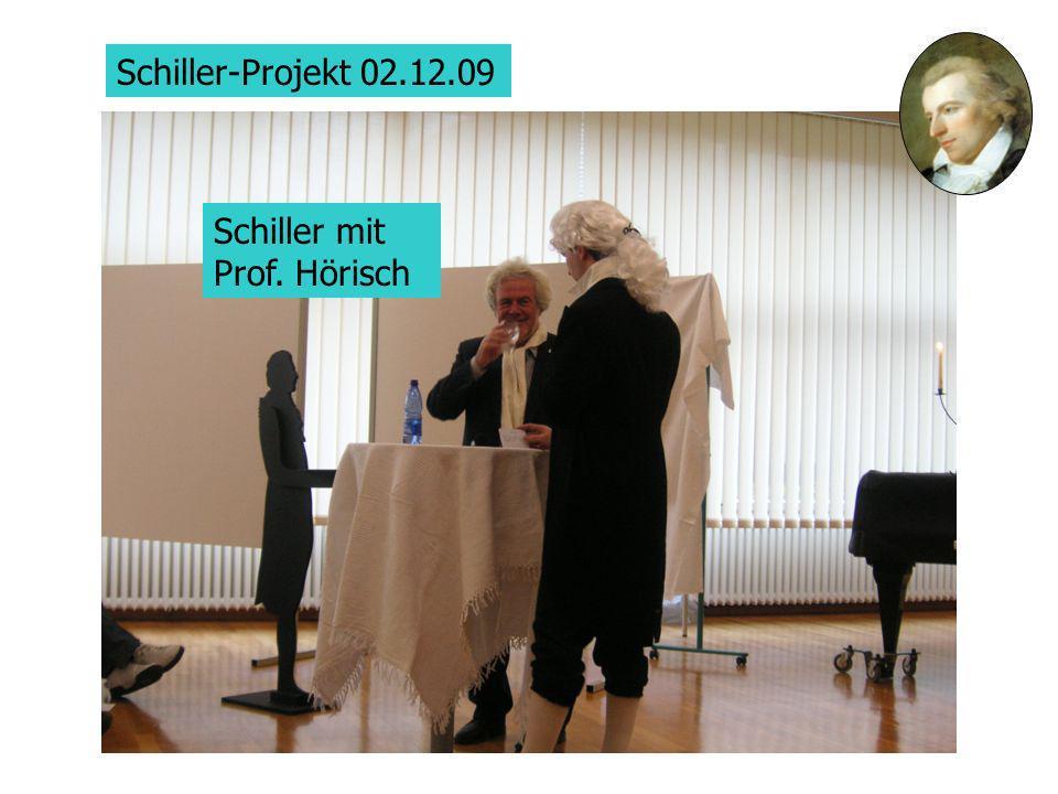 Schiller-Projekt 02.12.09 Schiller mit Prof. Hörisch