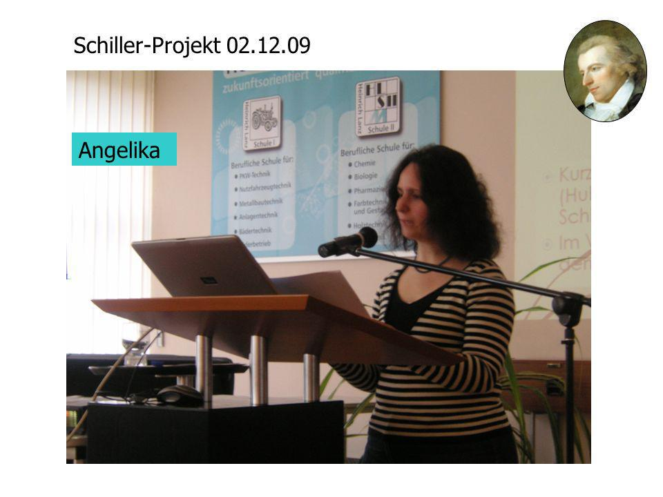 Schiller-Projekt 02.12.09 Angelika