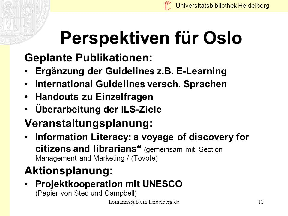 Perspektiven für Oslo Geplante Publikationen: Veranstaltungsplanung: