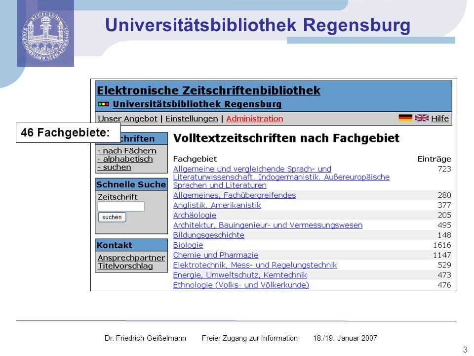 46 Fachgebiete: Dr. Friedrich Geißelmann Freier Zugang zur Information 18./19.