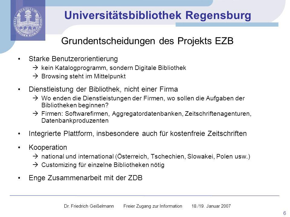 Grundentscheidungen des Projekts EZB