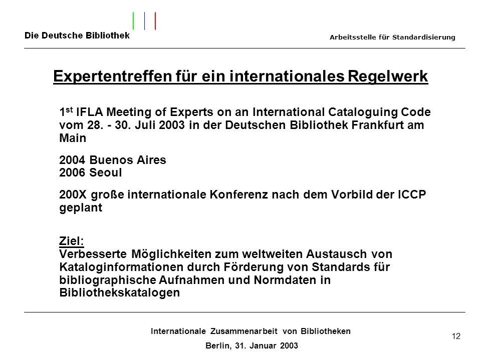 Expertentreffen für ein internationales Regelwerk