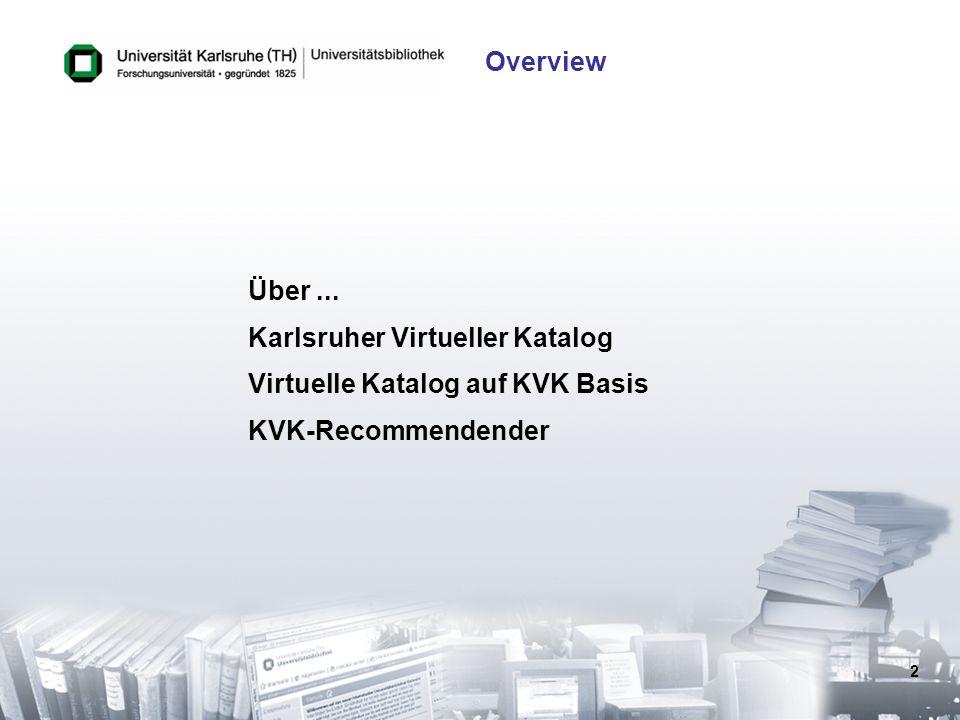 Karlsruher Virtueller Katalog Virtuelle Katalog auf KVK Basis