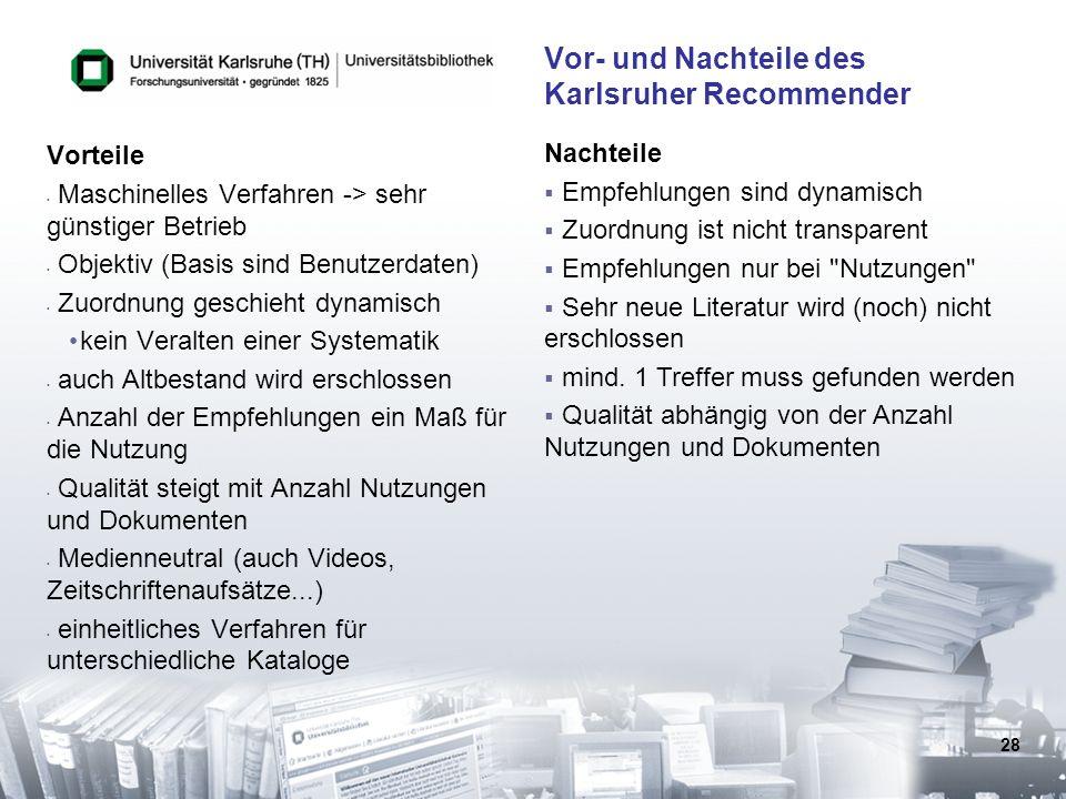 Vor- und Nachteile des Karlsruher Recommender