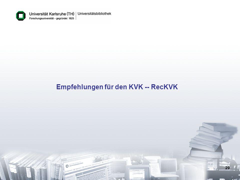 Empfehlungen für den KVK -- RecKVK