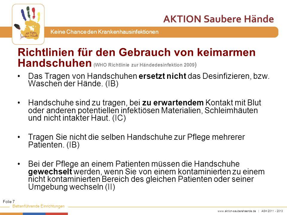 Richtlinien für den Gebrauch von keimarmen Handschuhen (WHO Richtlinie zur Händedesinfektion 2009)