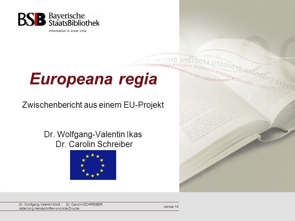 Europeana regia Zwischenbericht aus einem EU-Projekt Dr