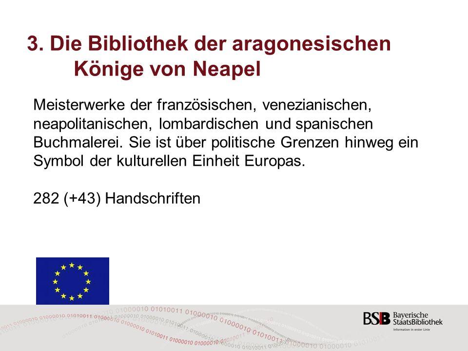 3. Die Bibliothek der aragonesischen Könige von Neapel