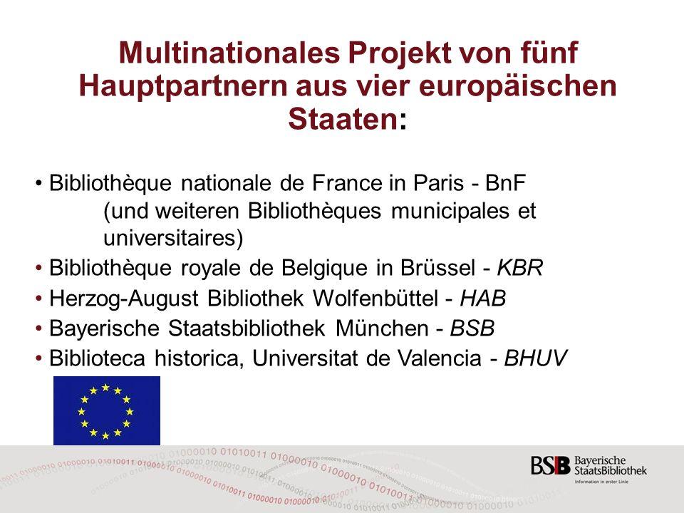 Multinationales Projekt von fünf Hauptpartnern aus vier europäischen Staaten: