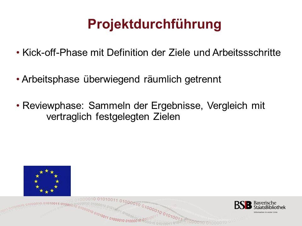 Projektdurchführung Kick-off-Phase mit Definition der Ziele und Arbeitssschritte. Arbeitsphase überwiegend räumlich getrennt.