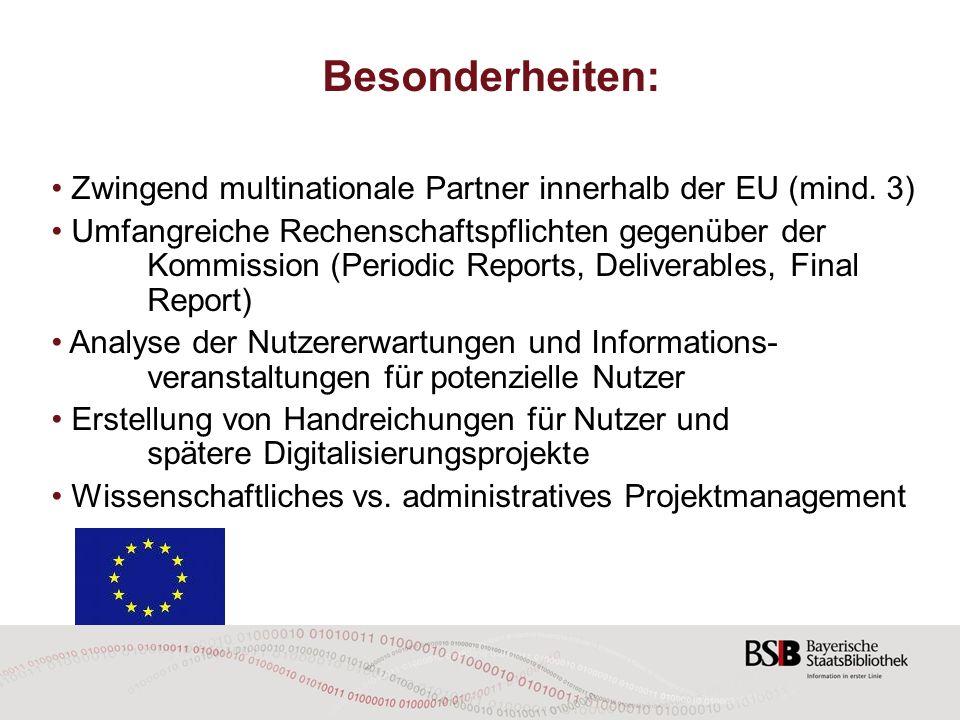 Besonderheiten: Zwingend multinationale Partner innerhalb der EU (mind. 3)