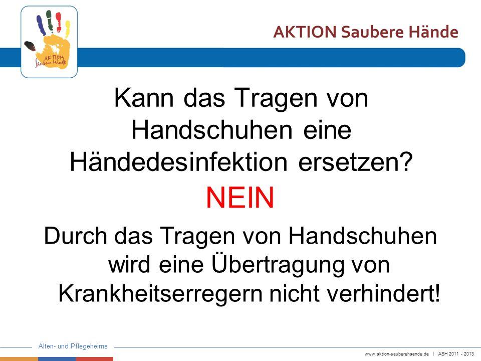 Kann das Tragen von Handschuhen eine Händedesinfektion ersetzen