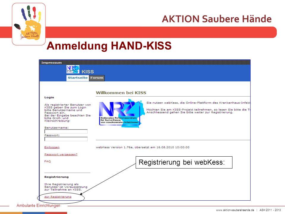 Anmeldung HAND-KISS Registrierung bei webKess:
