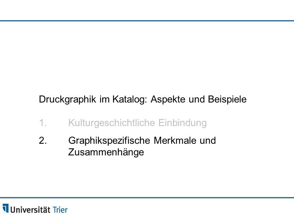 Druckgraphik im Katalog: Aspekte und Beispiele 1