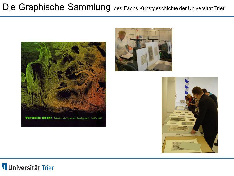Die Graphische Sammlung des Fachs Kunstgeschichte der Universität Trier