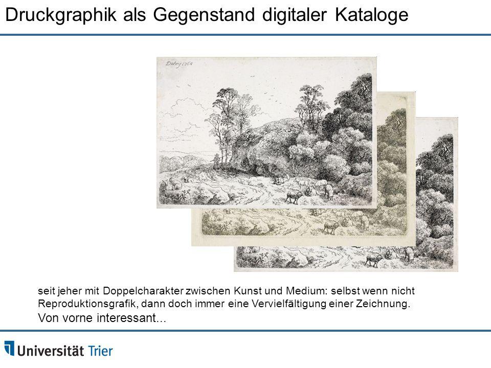 Druckgraphik als Gegenstand digitaler Kataloge