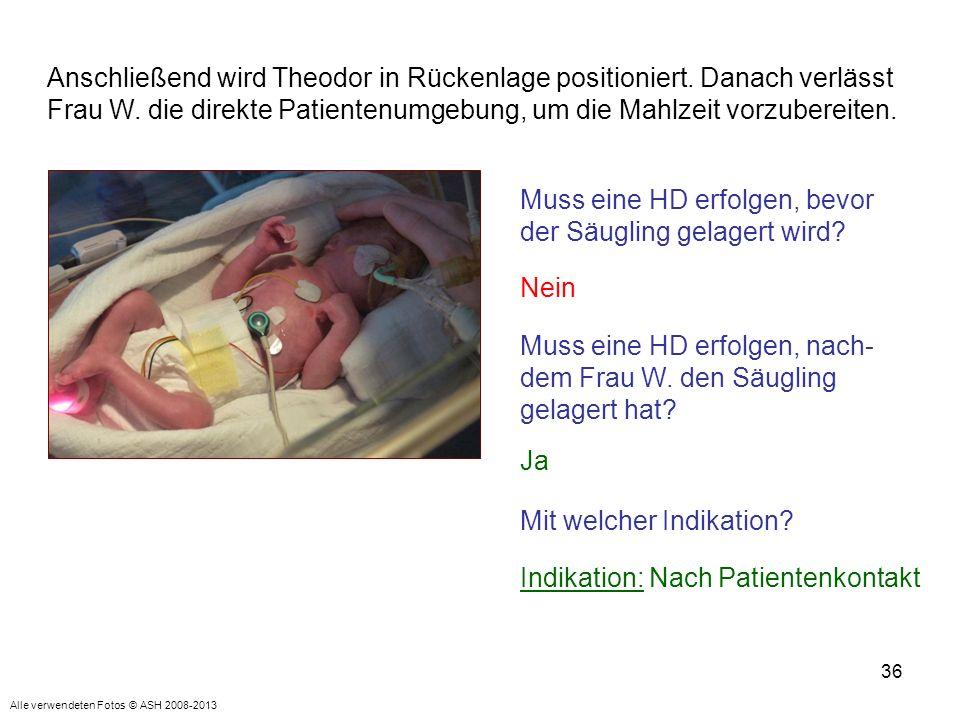 Muss eine HD erfolgen, bevor der Säugling gelagert wird
