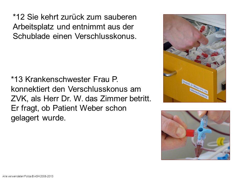 Er fragt, ob Patient Weber schon gelagert wurde.