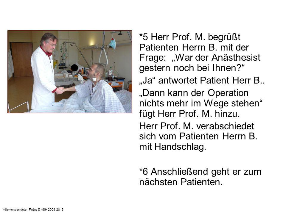 """""""Ja antwortet Patient Herr B.."""