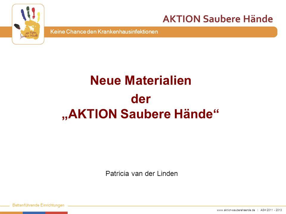 """Neue Materialien der """"AKTION Saubere Hände"""