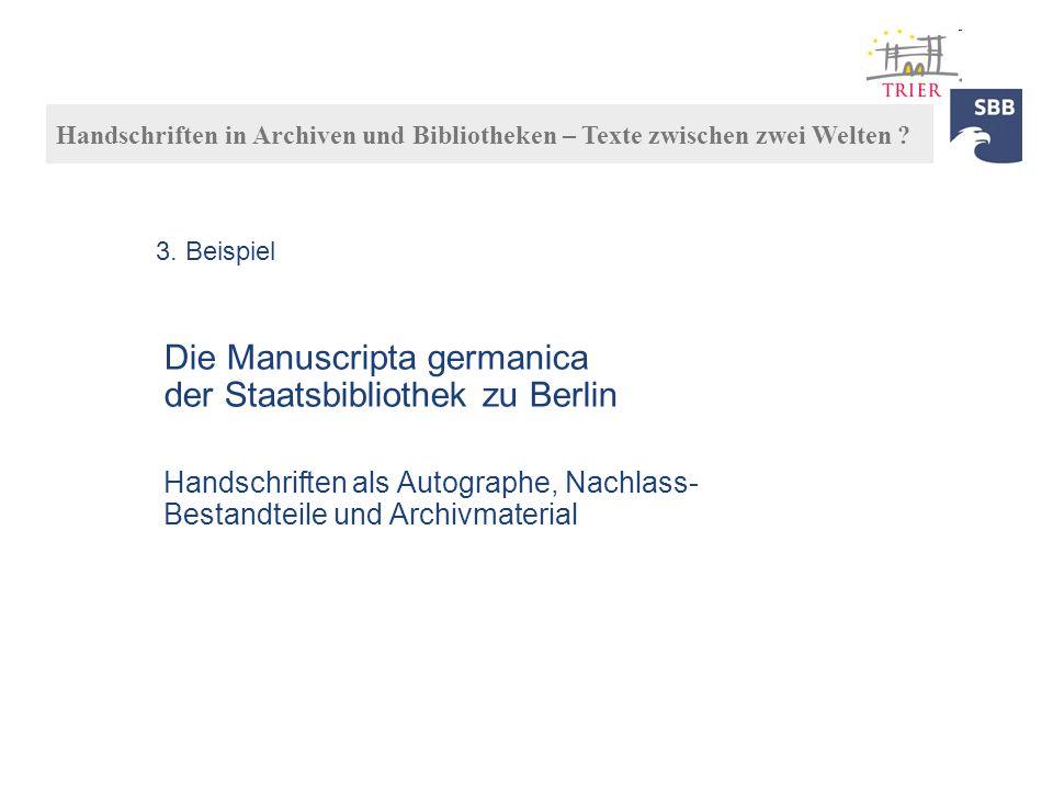 Die Manuscripta germanica der Staatsbibliothek zu Berlin