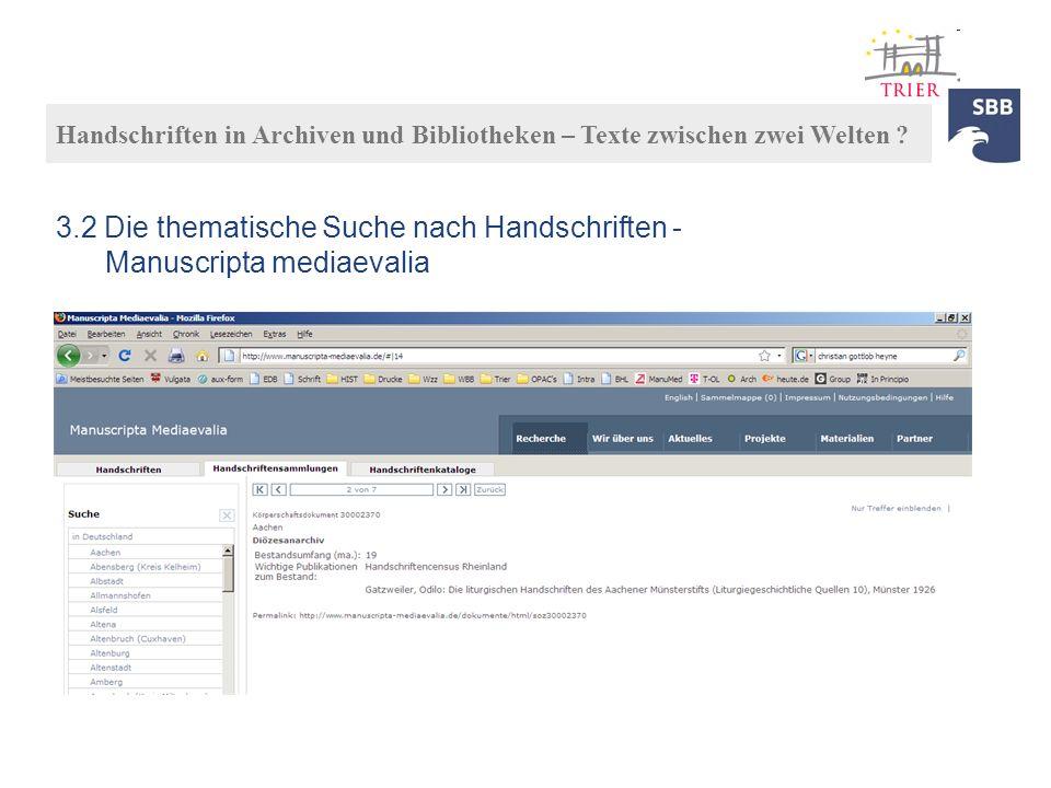 3.2 Die thematische Suche nach Handschriften - Manuscripta mediaevalia