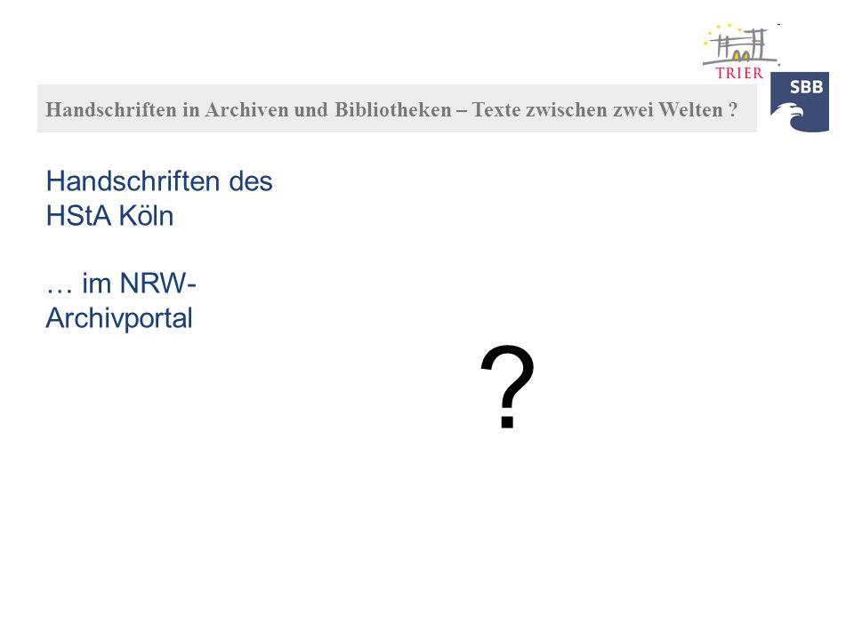 Handschriften des HStA Köln … im NRW-Archivportal