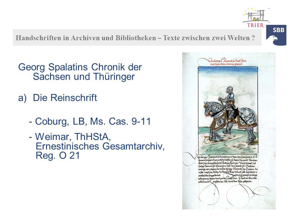 Georg Spalatins Chronik der Sachsen und Thüringer Die Reinschrift