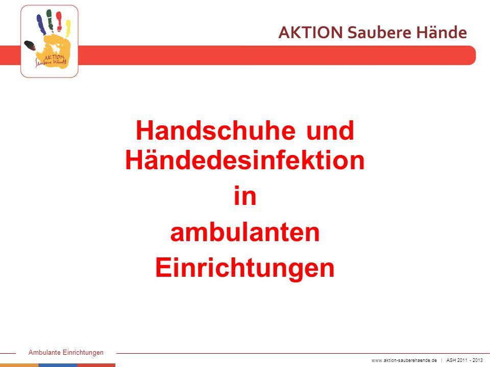 Handschuhe und Händedesinfektion
