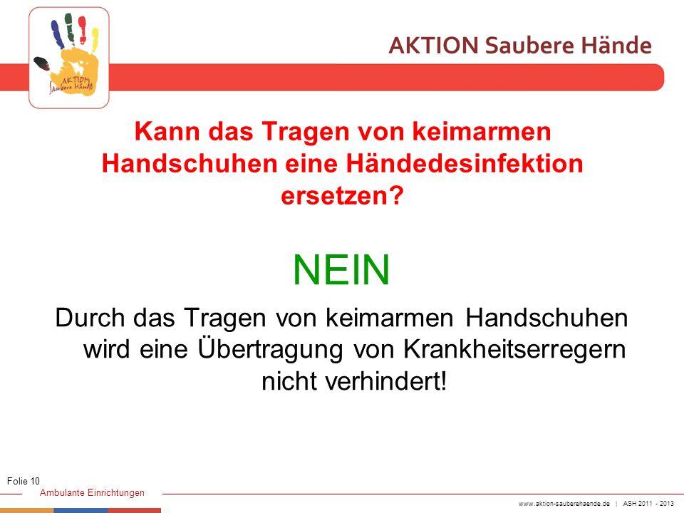 Kann das Tragen von keimarmen Handschuhen eine Händedesinfektion ersetzen