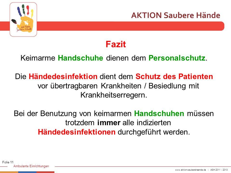 Fazit Keimarme Handschuhe dienen dem Personalschutz.
