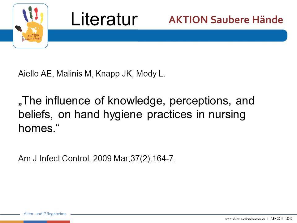 Literatur Aiello AE, Malinis M, Knapp JK, Mody L.