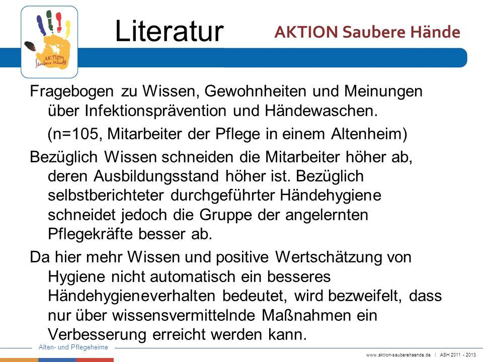 Literatur Fragebogen zu Wissen, Gewohnheiten und Meinungen über Infektionsprävention und Händewaschen.