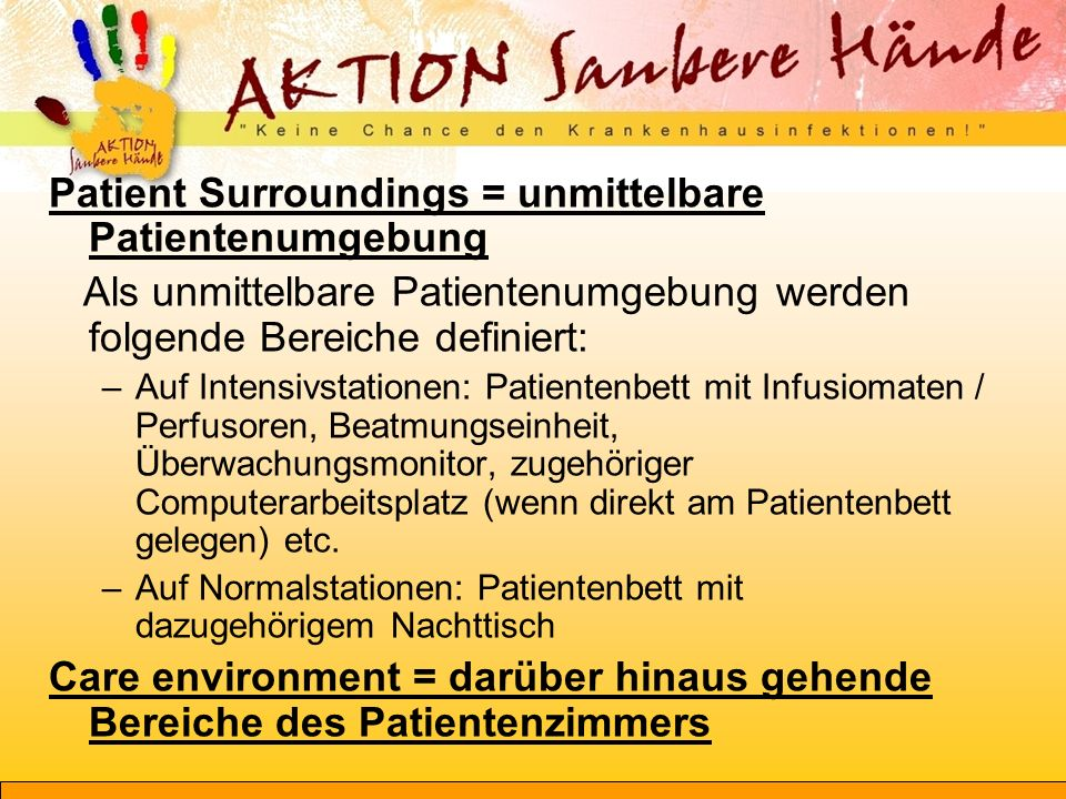 Patient Surroundings = unmittelbare Patientenumgebung