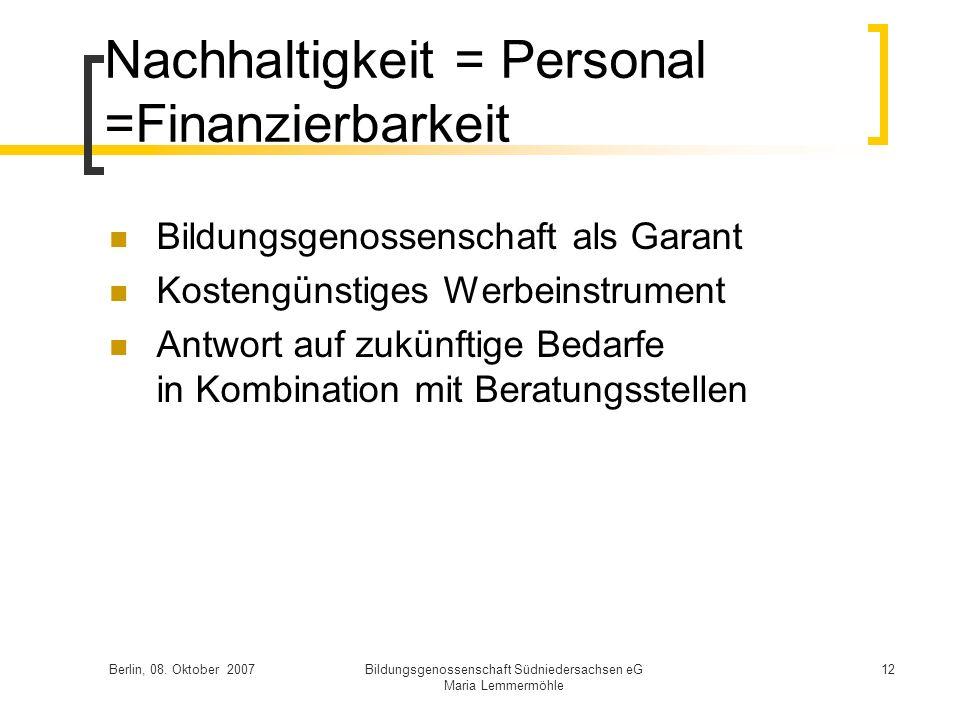 Nachhaltigkeit = Personal =Finanzierbarkeit