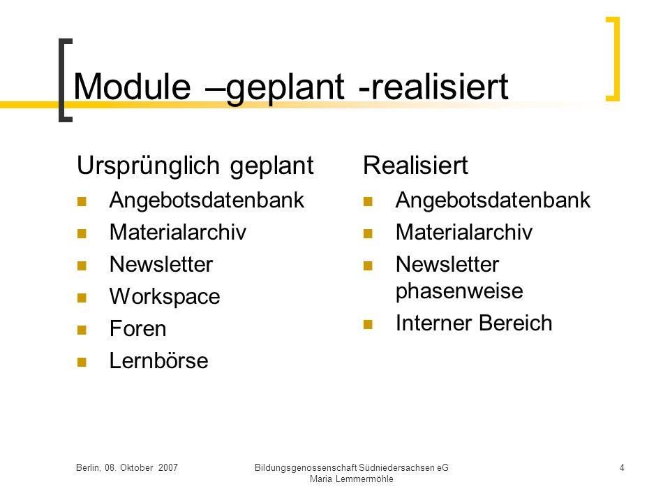 Module –geplant -realisiert
