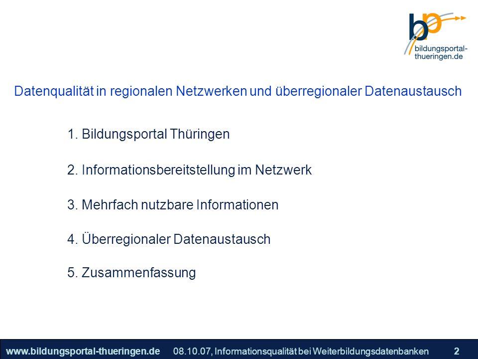Bildungsportal Thüringen Informationsbereitstellung im Netzwerk