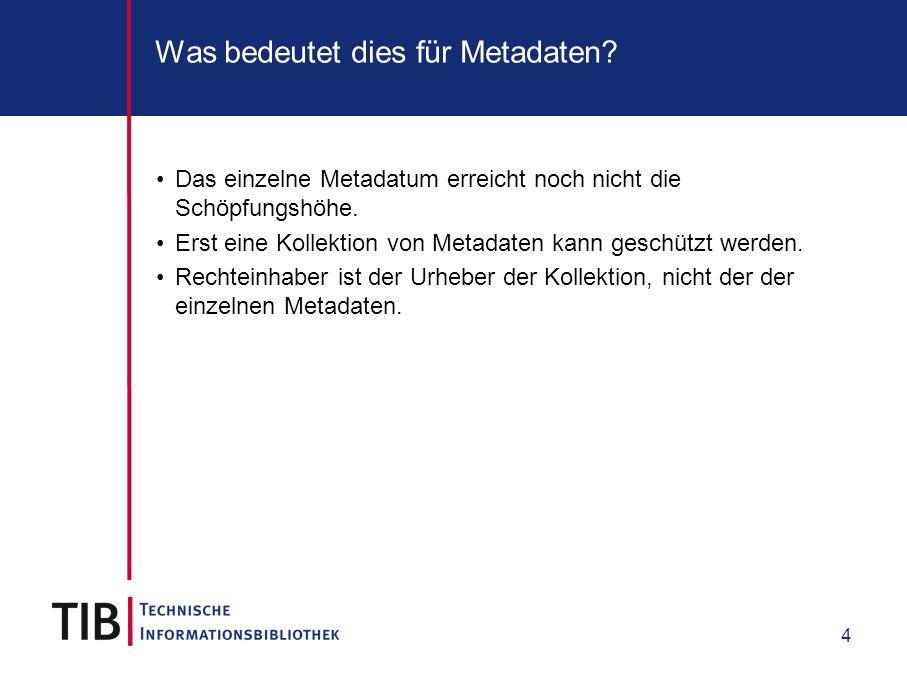Was bedeutet dies für Metadaten