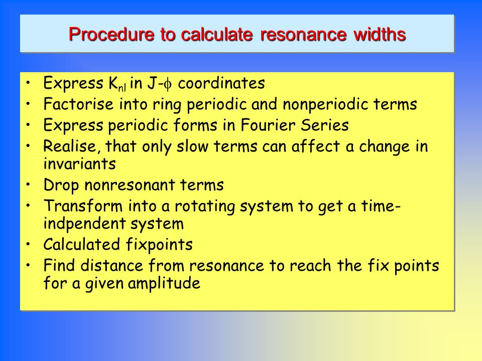 Procedure to calculate resonance widths