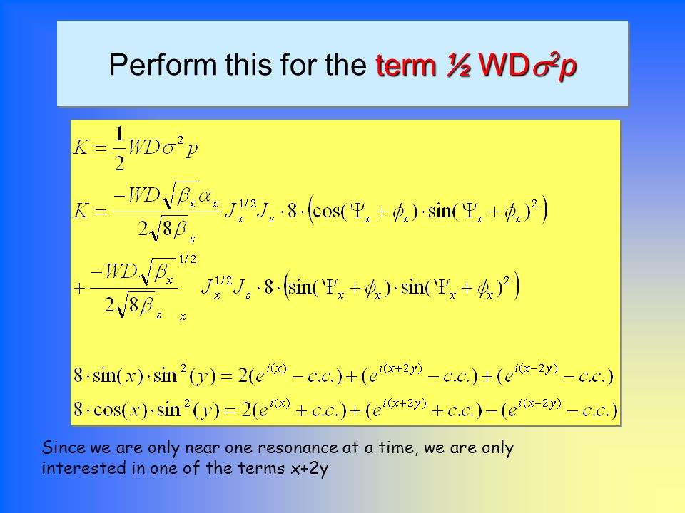 Perform this for the term ½ WDs2p
