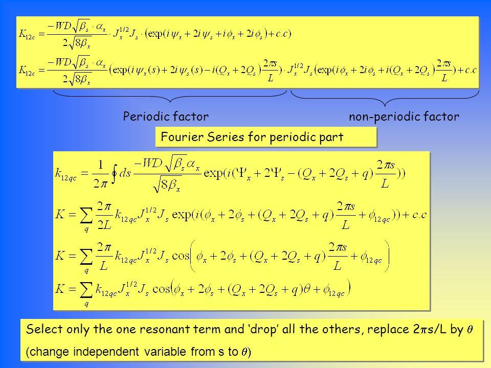 Periodic factor non-periodic factor