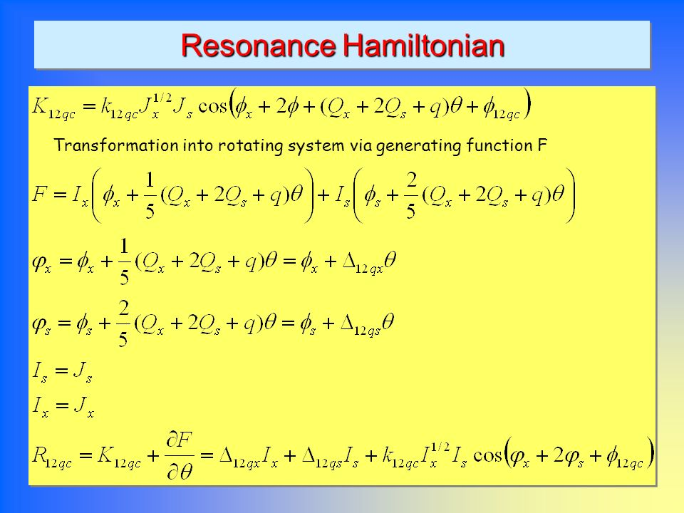 Resonance Hamiltonian