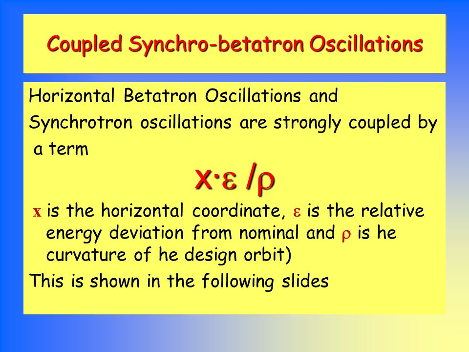 Coupled Synchro-betatron Oscillations