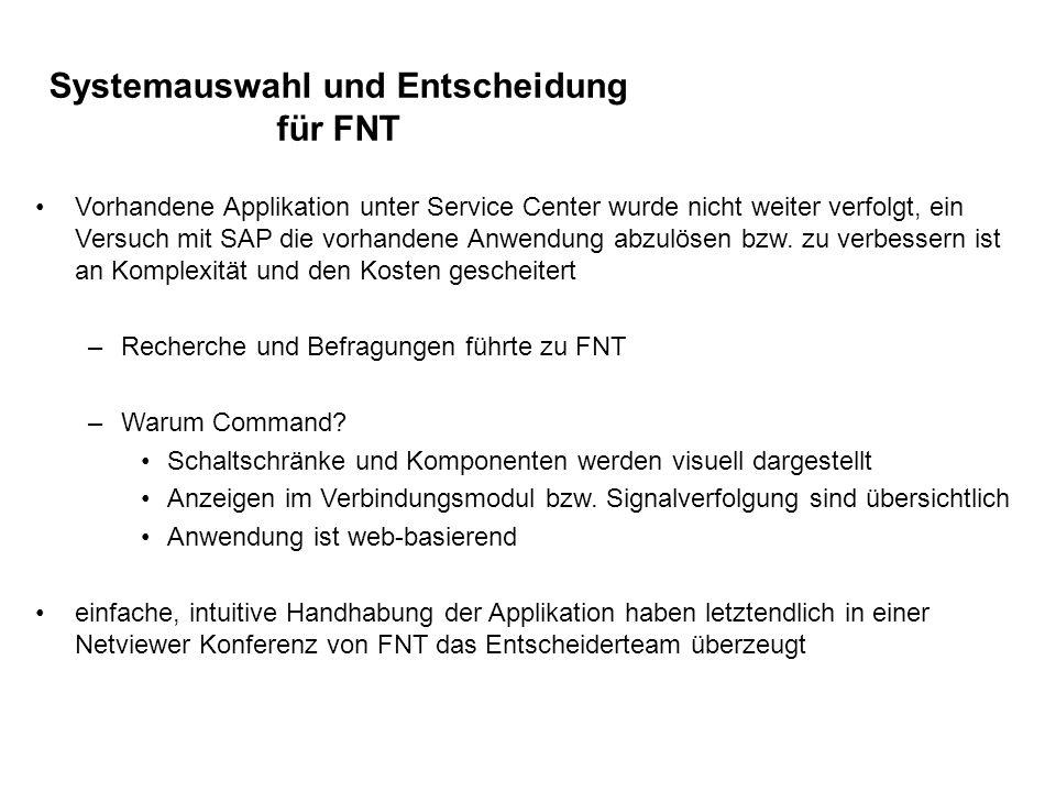 Systemauswahl und Entscheidung für FNT