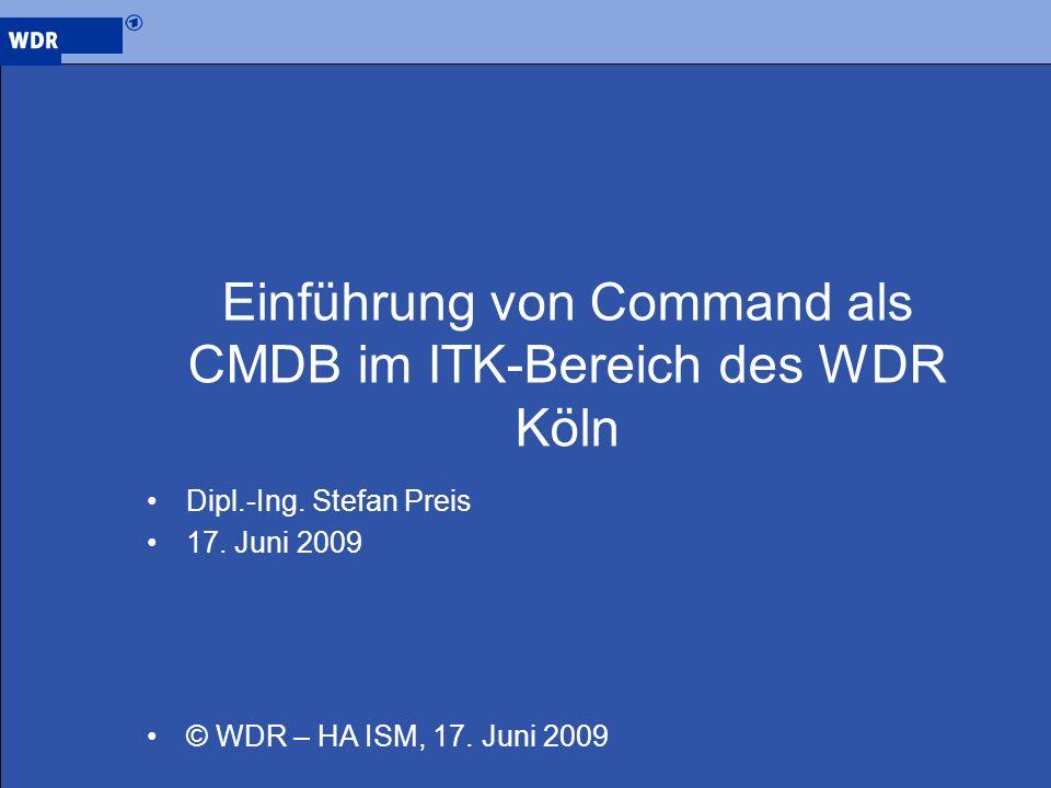 Einführung von Command als CMDB im ITK-Bereich des WDR Köln