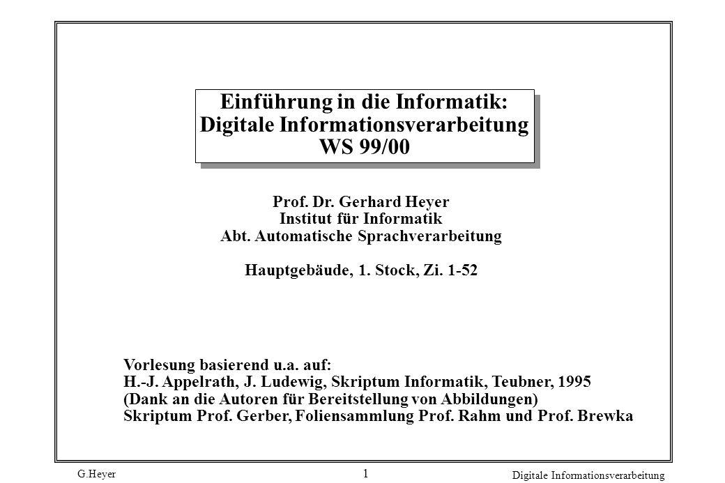 Einführung in die Informatik: Digitale Informationsverarbeitung WS 99/00