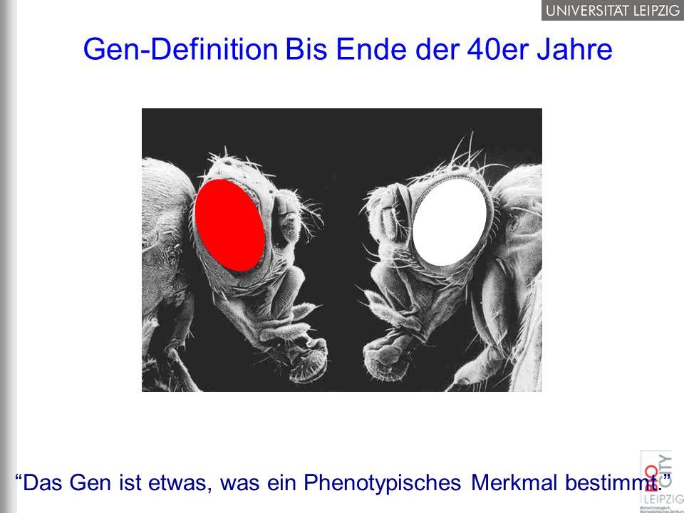 Gen-Definition Bis Ende der 40er Jahre
