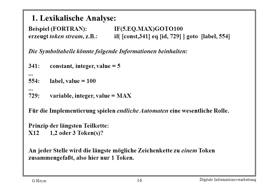 1. Lexikalische Analyse:
